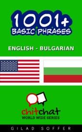 1001+ BASIC PHRASES ENGLISH - BULGARIAN