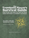 The Trombone Players Survival Guide