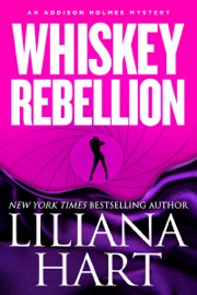 Whiskey Rebellion - Liliana Hart Book