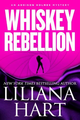 Liliana Hart - Whiskey Rebellion