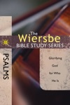 The Wiersbe Bible Study Series Psalms