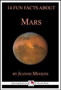 14 Fun Facts About Mars: A 15-Minute Book da Jeannie Meekins