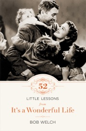 52 Little Lessons From It S A Wonderful Life