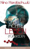 Nino Haratischwili - Das achte Leben (Fr Brilka) artwork