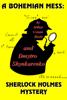 Dmytro Shynkarenko - A Bohemian Mess: Sherlock Holmes Mystery ilustración