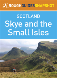 Rough Guide Snapshot Scottish Highlands and Islands: Skye and the Small Isles