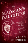 The Madman's Daughter Book Cover