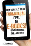 Guia De Estilo XinXii Formatao Ideal De E-books