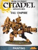 How to Paint Citadel Miniatures: Tau Empire 2013 Edition