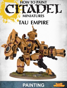 How to Paint Citadel Miniatures: Tau Empire 2013 Edition Book Cover