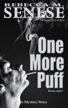 One More Puff: A Mystery Story