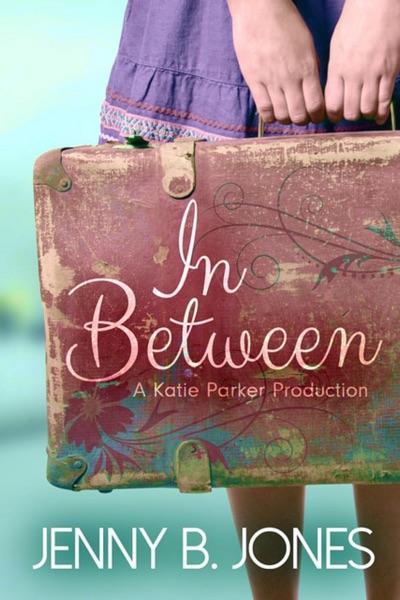 In Between - Jenny B. Jones book cover