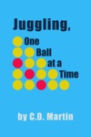 Juggling One Ball At A Time