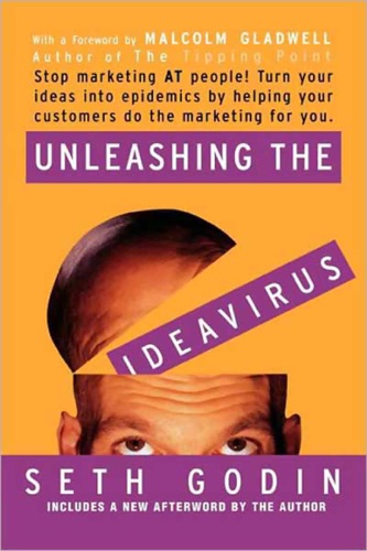 Seth Godin & Malcolm Gladwell - Unleashing the Ideavirus