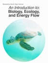 An Introduction To Biology Ecology And Energy Flow