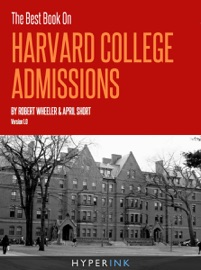 The Best Book On Harvard College Admissions PDF Download