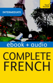 Complete French (Learn French with Teach Yourself) (Enhanced Edition)