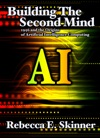 Building The Second Mind 1956 And The Origins Of Artificial Intelligence Computing