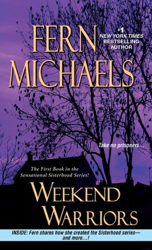 Fern Michaels - Weekend Warriors