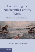 Connecting The Nineteenth-Century World