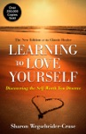 Learning To Love Yourself Revised  Updated