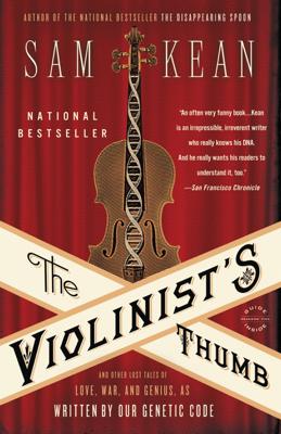 The Violinist's Thumb - Sam Kean book