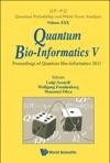 Quantum Bio-Informatics VProceedings Of The Quantum Bio-Informatics 2011