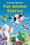 Fun Animal Stories For Children 4-8 Years Old Adventures With Amazing Animals Treasure Hunters Explorers And An Old Locomotive
