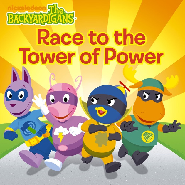 Race To The Tower Of Power (The Backyardigans) By