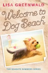 Welcome To Dog Beach The Seagate Summers 1