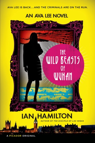 Ian Hamilton - The Wild Beasts of Wuhan
