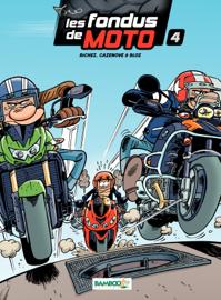 Les fondus de moto - Tome 04
