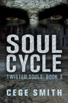 Soul Cycle Twisted Souls 3