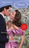 Un amore perfetto (I Romanzi Classic) Book Cover