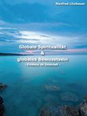 Globale Spiritualität & globales Bewusstsein