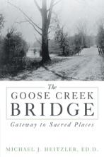 The Goose Creek Bridge