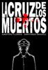 Santiago Madile, GastГіn Florez & HMS Studio - La Cruz de los Muertos ilustraciГіn