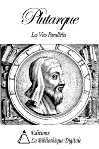 Plutarque - Les Vies Parallèles des Hommes Illustres La couverture du livre martien