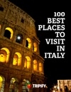 100 Best Places To Visit In Italy