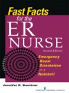 Fast Facts For The ER Nurse Second Edition