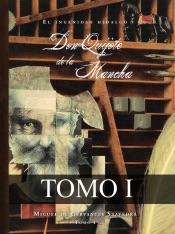 El ingenioso hidalgo Don Quijote de la Mancha I