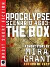 Apocalypse Scenario 683 The Box