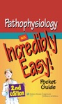 Pathophysiology An Incredibly Easy 2nd Edition