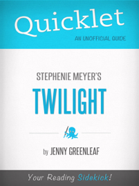 Quicklet on Twilight by Stephanie Meyer (CliffNotes-like Book Summary) book