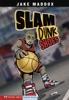Jake Maddox: Slam Dunk Shoes