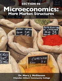 Microeconomics: More Market Structures