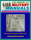 21st Century US Military Manuals 2012 Training Units And Developing Leaders Army Doctrine Reference Publication ADRP 7-0 Professional Format Series