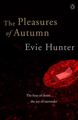 Evie Hunter - The Pleasures of Autumn