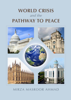 Mirza Masroor Ahmad - World Crisis and the Pathway to Peace artwork