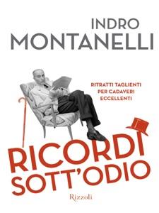 Ricordi sott'odio da Indro Montanelli